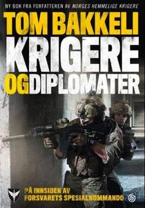 Krigere og diplomater (ebok) av Tom Bakkeli