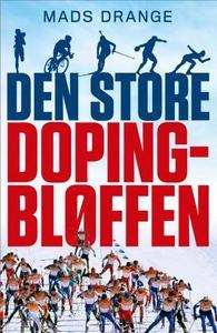 Den store dopingbløffen (ebok) av Mads Drange