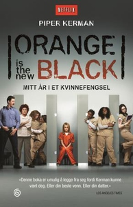 Orange is the new black (ebok) av Piper Kerma