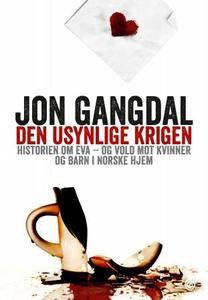 Den usynlige krigen (ebok) av Jon Gangdal