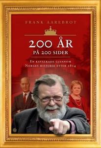 200 år på 200 sider (ebok) av Frank Aarebrot