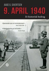9. april 1940 (ebok) av Aage Georg Sivertsen,