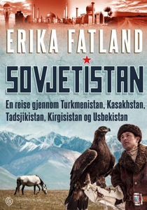 Sovjetistan (ebok) av Erika Fatland