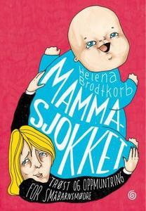 Mammasjokket (ebok) av Helena Brodtkorb