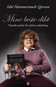Mine beste dikt (ebok) av Edel Hammersmark Gj