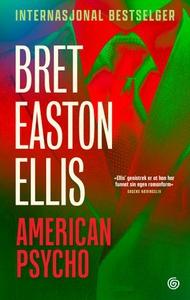 American psycho (ebok) av Bret Easton Ellis