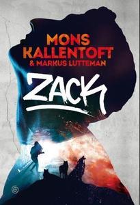 Zack (ebok) av Mons Kallentoft, Markus Luttem
