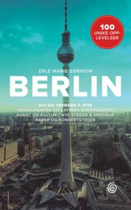 Berlin (ebok) av Erle Marie Sørheim