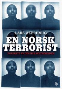 En norsk terrorist (ebok) av Lars Akerhaug