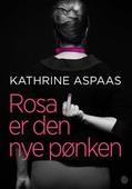 Rosa er den nye pønken