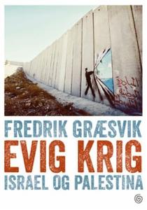 Evig krig (ebok) av Fredrik Græsvik