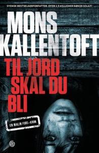 Til jord skal du bli (ebok) av Mons Kallentof
