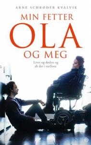 Min fetter Ola og meg (ebok) av Arne Schrøder