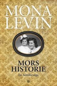 Mors historie (ebok) av Mona Levin