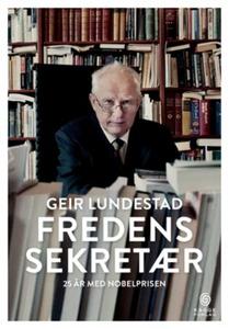 Fredens sekretær (ebok) av Geir Lundestad