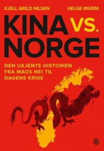 Kina vs. Norge (ebok) av Kjell Arild Nilsen,
