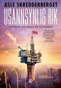 Usannsynlig rik (ebok) av Asle Skredderberget