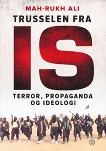 Trusselen fra IS (ebok) av Mah-Rukh Ali