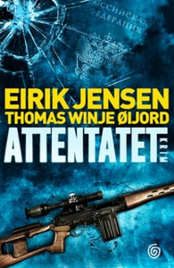 Attentatet (ebok) av Eirik Jensen, Thomas Win