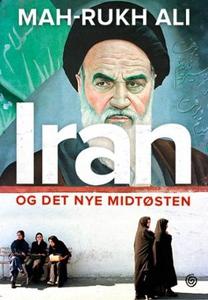 Iran og det nye Midtøsten (ebok) av Mah-Rukh