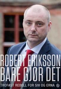 Bare gjør det (ebok) av Robert Eriksson