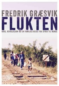 Flukten (ebok) av Fredrik Græsvik