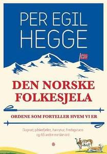 Den norske folkesjela (ebok) av Per Egil Hegg