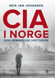 CIA i Norge (ebok) av Geir Jan Johansen