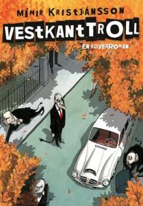 Vestkanttroll (ebok) av Mímir Kristjánsson