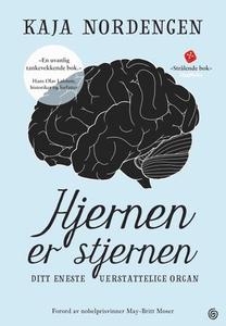 Hjernen er stjernen (ebok) av Kaja Nordengen