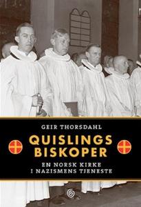 Quislings biskoper (ebok) av Geir Thorsdahl