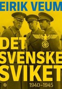 Det svenske sviket (ebok) av Eirik Veum