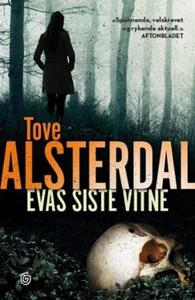 Evas siste vitne (ebok) av Tove Alsterdal