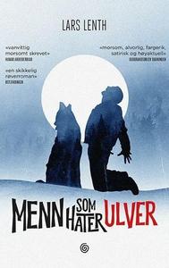 Menn som hater ulver (ebok) av Lars Lenth