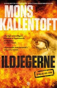 Ildjegerne (ebok) av Mons Kallentoft