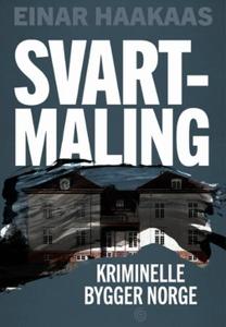 Svartmaling (ebok) av Einar Haakaas