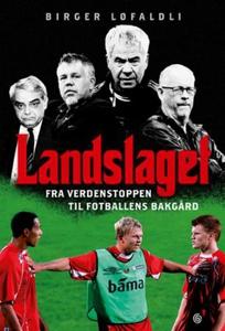 Landslaget (ebok) av Birger Løfaldli