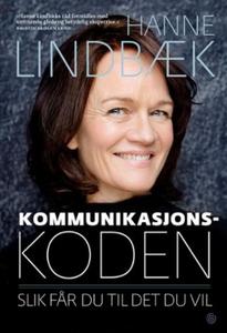 Kommunikasjonskoden (ebok) av Hanne Lindbæk