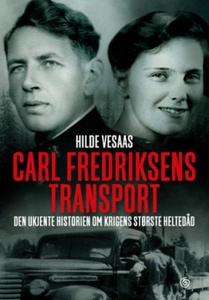 Carl Fredriksens transport (ebok) av Hilde Ve