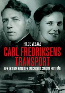 Carl Fredriksens transport (ebok) av Hilde Ve