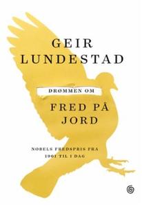 Drømmen om fred på jord (ebok) av Geir Lundes