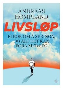 Livsløp (ebok) av Andreas Hompland