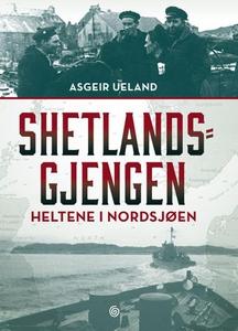 Shetlandsgjengen (ebok) av Asgeir Ueland