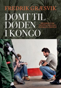 Dømt til døden i Kongo (ebok) av Fredrik Græs