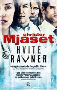 Hvite ravner (ebok) av Christer Mjåset