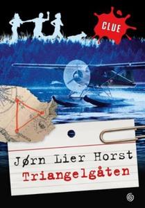 Triangelgåten (ebok) av Jørn Lier Horst