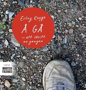 Å gå (lydbok) av Erling Kagge