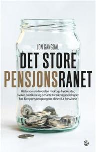 Det store pensjonsranet (ebok) av Jon Gangdal