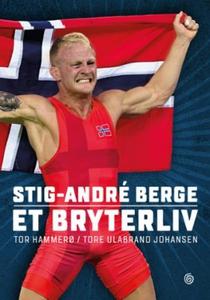 Stig-André Berge (ebok) av Tor Hammerø, Tore