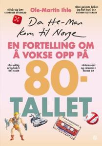 Da He-Man kom til Norge (ebok) av Ole-Martin